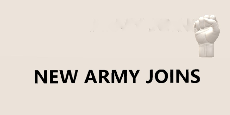 NEW ARMY (MTs) JOINS